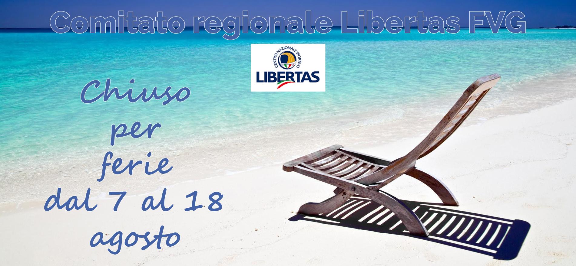 Centro Regionale Libertas FVG chiuso per ferie