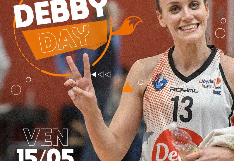Basket, Debby Day!Venerdì 15 maggio ore 18.00